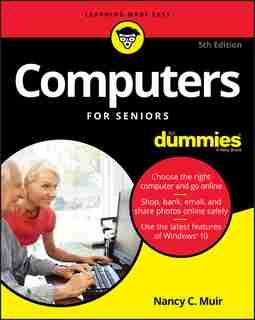 Computers For Seniors For Dummies de Nancy C. Muir