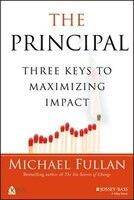 The Principal: Three Keys to Maximizing Impact