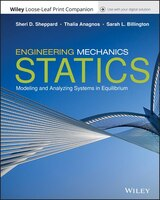 Engineering Mechanics: Statics: Modeling And Analyzing Systems In Equilibrium