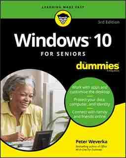 Windows 10 For Seniors For Dummies de Peter Weverka