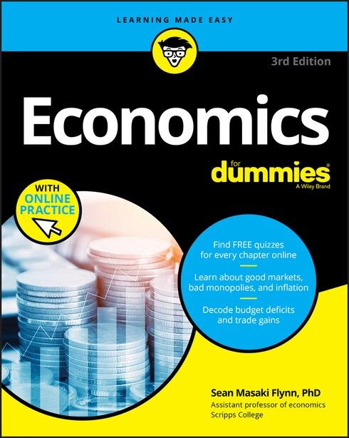Economics For Dummies, 3rd Edition by Sean Masaki Flynn