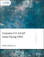 Common U.S. GAAP Issues Facing CPAS