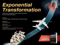 Exponential Transformation: Evolve Your Organization (and Change the World) With a 10-Week ExO…