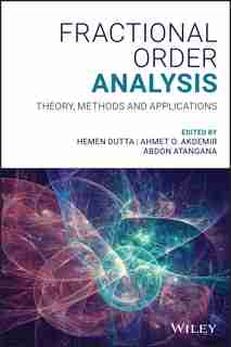 Fractional Order Analysis: Theory, Methods And Applications by Hemen Dutta