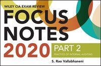 Wiley Cia Exam Review 2020 Focus Notes, Part 2: Practice Of Internal Auditing