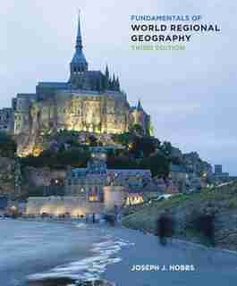 Fundamentals Of World Regional Geography by Joseph J. Hobbs