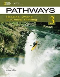 Pathways 3: Reading, Writing, And Critical Thinking: Reading, Writing, And Critical Thinking