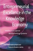 Entrepreneurial Excellence in the Knowledge Economy: Intellectual Capital Benchmarking Systems