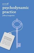 A-Z of Psychodynamic Practice