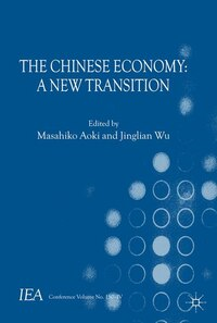 The Chinese Economy: A New Transition