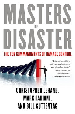 Book Masters of Disaster: The Ten Commandments of Damage Control by Christopher Lehane