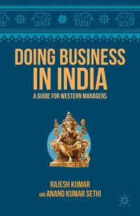 Doing Business in India: A Guide for Western Managers