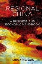 Regional China: A Business and Economic Handbook