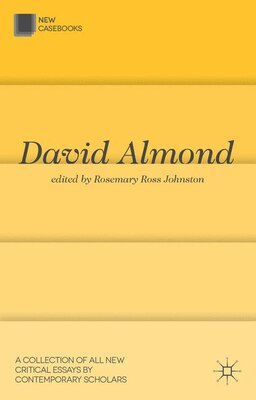 Book David Almond by Rosemary Johnston