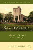 Sara Coleridge: Her Life and Thought