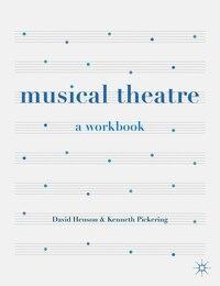 Musical Theatre: A Workbook