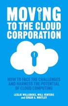 Moving to the Cloud Corporation: How to face the challenges and harness the potential of cloud…
