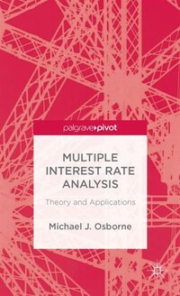 Multiple Interest Rate Analysis: Theory and Applications
