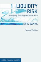 Liquidity Risk: Managing Funding and Asset Risk