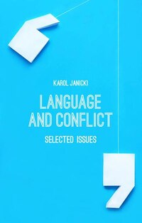 Language and Conflict: Selected Issues