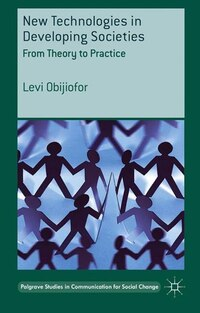 New Technologies in Developing Societies: From Theory to Practice