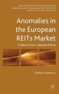 Anomalies in the European REITs Market: Evidence from Calendar Effects