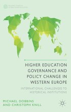 Higher Education Governance and Policy Change in Western Europe: International Challenges to…