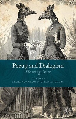 Book Poetry and Dialogism: Hearing Over by Mara Scanlon