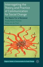 Interrogating The Theory And Practice Of Communication For Social Change: The Basis For a Renewal