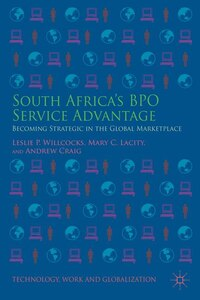 South Africa's BPO Service Advantage: Becoming Strategic in the Global Marketplace