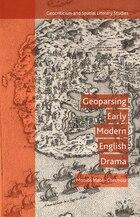 Geoparsing Early Modern English Drama