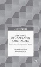 Defining Democracy in a Digital Age: Political Support on Social Media