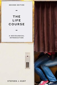 The Life Course: A Sociological Introduction