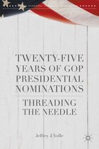 Twenty-five Years Of Gop Presidential Nominations: Threading The Needle