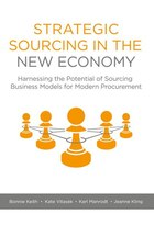Strategic Sourcing In The New Economy: Harnessing The Potential Of Sourcing Business Models For…