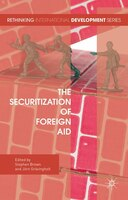 The Securitization Of Foreign Aid