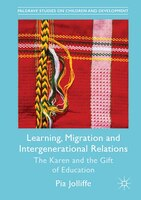 Learning, Migration And Intergenerational Relations: The Karen And The Gift Of Education
