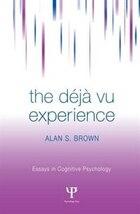 The Deja Vu Experience