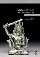 Philosophy And The Martial Arts: Engagement