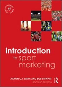 Introduction To Sport Marketing: Second Edition