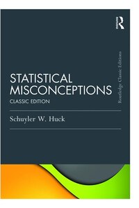 Statistical Misconceptions: Classic Edition
