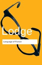 The Language Of Fiction: Essays In Criticism And Verbal Analysis Of The English Novel