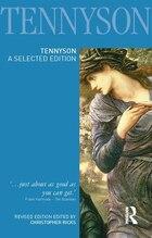 Tennyson: A Selected Edition