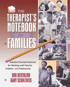 The Therapist's Notebook For Families: Solution-oriented Exercises For Working With Parents…