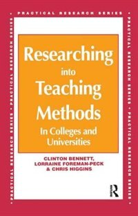 Researching Into Teaching Methods: In Colleges And Universities