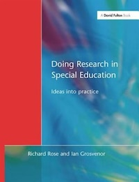Doing Research In Special Education: Ideas Into Practice