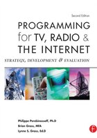 Programming For Tv, Radio And The Internet: Strategy, Development And Evaluation
