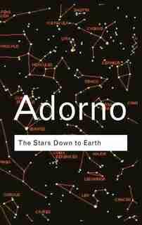 The Stars Down To Earth de Theodor Adorno
