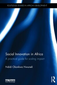 Social Innovation In Africa: A Practical Guide For Scaling Impact
