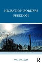 Migration Borders Freedom